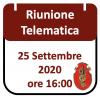 Riunione Telematica 25 Settembre 2020, ore 16:00
