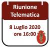 Riunione Telematica 8 Luglio 2020, ore 16:00