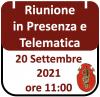 Riunione in Presenza e Telematica 20 settembre 2021, ore 11:00 Roma