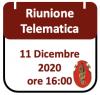 Riunione Telematica 11 Dicembre 2020, ore 16:00