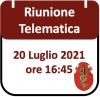 Riunione Telematica 20 Luglio 2021, ore 16:45